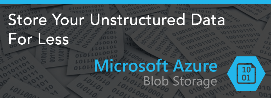 Archiving Data in Azure Just Got Way More Affordable with Azure Blob Storage