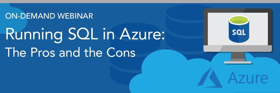 Running-SQL-in-Azure-ON-DEMAND-webinar-header