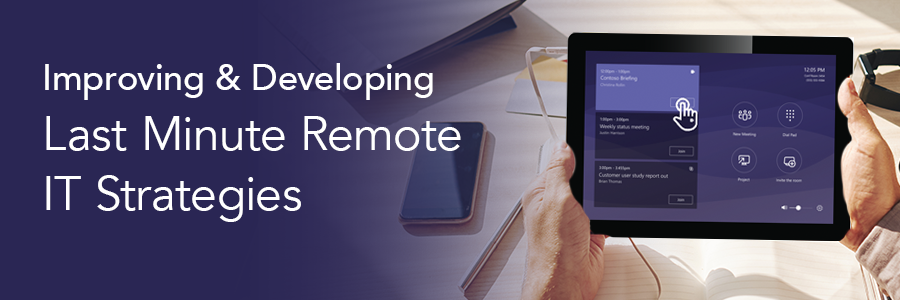Last-Minute-Remote-IT-Strategies