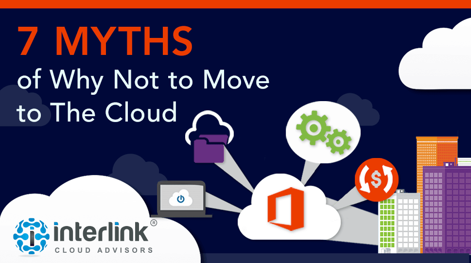 7 Myths of Why Not to Move to the Cloud webinar