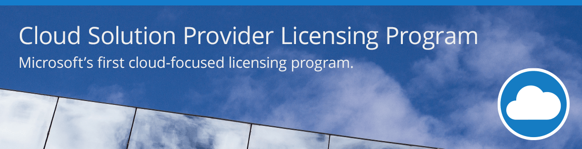 Cloud Solution Provider Licensing