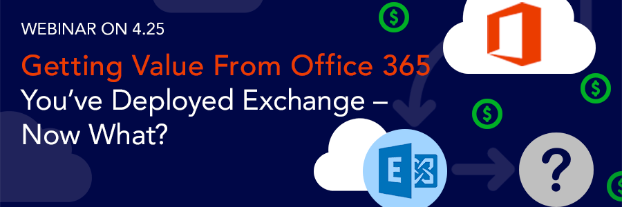 ON-DEMAND WEBINAR | Getting Value from Office 365: 