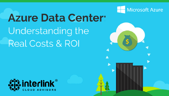 Azure Data Center Real Costs and ROI